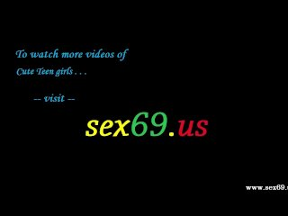 Young Girl Fucks Very Hard - Sex69 * Us