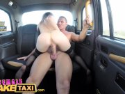 Female Fake Taxi Horny lady ta