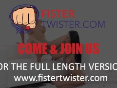Fistertwister - Oiled Up Fist Fuck